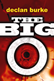 The Big O (A Screwball Noir Book 1)
