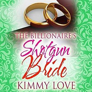 The Billionaire's Shotgun Bride Audiobook