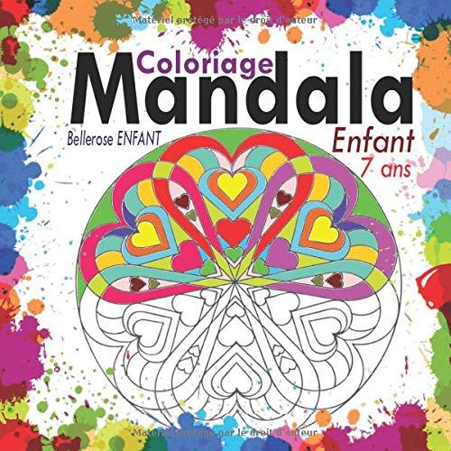 Coloriage Mandala Enfant 7 Ans 35 Mandalas Pour Enfants Livre De Coloriage Mandala Pour Enfants Cahier De Coloriage Enfant 7 Ans Avec Mandala Coloriage Magique Enfant French Edition Enfant Bellerose 9798637128204 Amazon Com Books