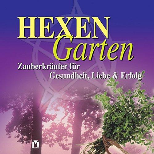 hexengarten-zauberkruter-fr-gesundheit-liebe-erfolg