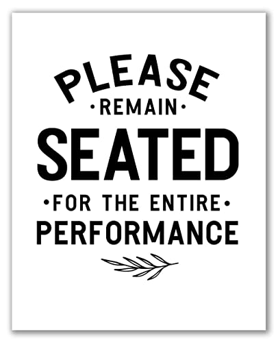 Amazon Com Bathroom Quote Print 8 X 10 Unframed Please Remain Seated For The Entire Performance Wall Art Sayings Bathroom Decor Farmhouse Bathroom Sign Funny Sign Poster Handmade