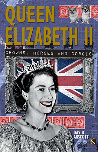 Queen Elizabeth II: Crowns, Horses and Corgis
