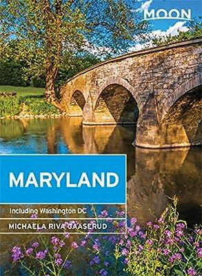 Moon Maryland: Including Washington DC (Moon Handbooks)