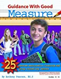 img - for Guidance with Good Measure: 25 Awesome Measurable Classroom and Group Counseling Lessons w/ CD book / textbook / text book