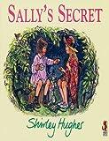 Sally's Secret, Shirley Hughes, 0099926601