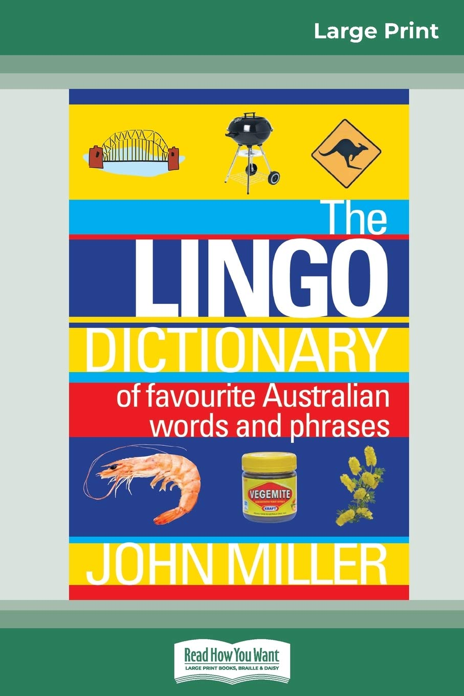 The Lingo Dictionary Of Favourite Australian Words And Phrases