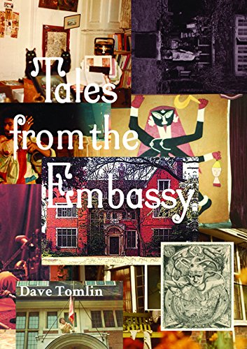 Tales from the Embassy: Communiqués from the Guild of Transcultural Studies, 1976-1991 (Strange Attractor Press)