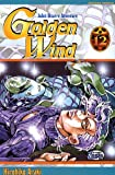 Jojo's bizarre adventure - Golden Wind Vol.12