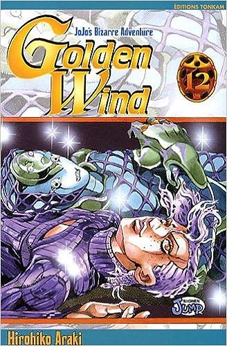 Jojo's Bizarre Adventure - Golden Wind, Tome 12 : Hirohiko