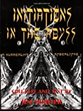 Initiations in the Abyss