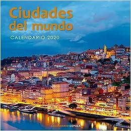 Calendario Ciudades del mundo 2020 (Calendarios y agendas)