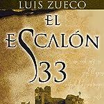 El escalón 33 | Luis Zueco