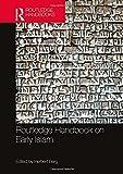 Routledge Handbook on Early Islam (Routledge Handbooks)