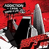 Break in Life by Addiction Crew (2008-01-13)