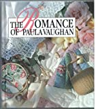 The Romance of Paula Vaughan, Leisure Arts Staff, 0942237919