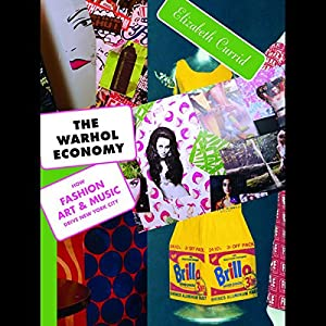 The Warhol Economy Audiobook