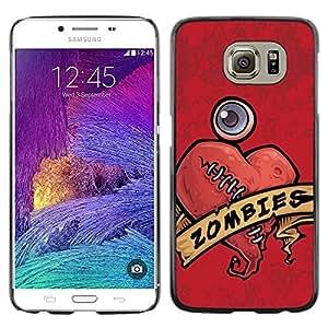 Be Good Phone Accessory // Dura Cáscara cubierta Protectora Caso Carcasa Funda de Protección para Samsung Galaxy S6 SM-G920 // Zombie Heart Love