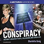 Conspiracy: History's Greatest Plots, Collusions and Cover-Ups | Charlotte Greig