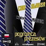 CEO Slayer: Pogromca prezesów | Marcin Przybylek