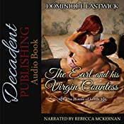 The Earl and His Virgin Countess: House of Lords, Book 3 | Dominique Eastwick