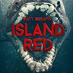 Island Red | Matt Serafini