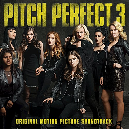 Pitch Perfect 3 (Original Moti...