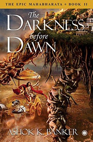 The Darkness before Dawn : The Epic Mahabharata Book II