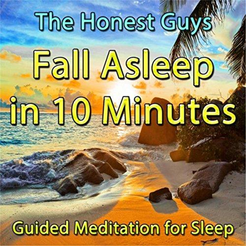 Fall Asleep in 10 Minutes: Gui...
