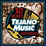 30 Years Tejano Music Memories