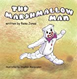 The Marshmallow Man, Rena Jones, 0982588623
