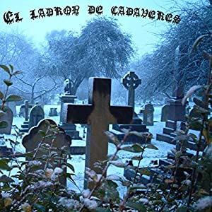 El ladrón de cadáveres [The Body Snatcher] Audiobook