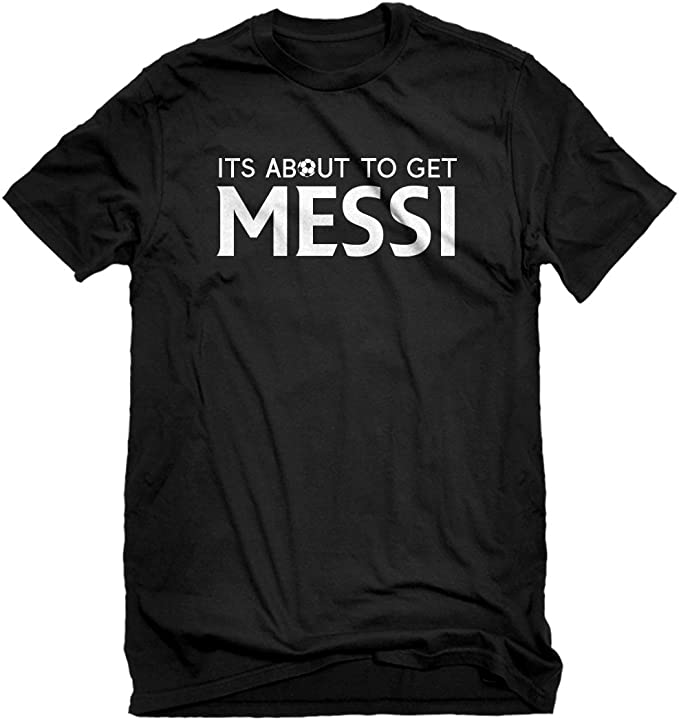 Amazon.com: Indica Plateau its about to get Messi Mens ...