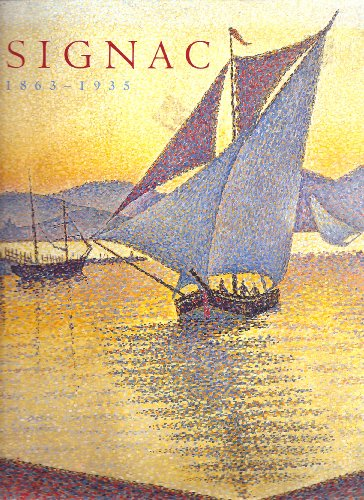 Paul Signac, 1863-1935 Marina Ferretti-Bocquillon