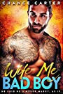 Wife Me Bad Boy (Naughty Boy Book 2)