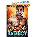 Wife Me Bad Boy (Naughty Boy Book 2)