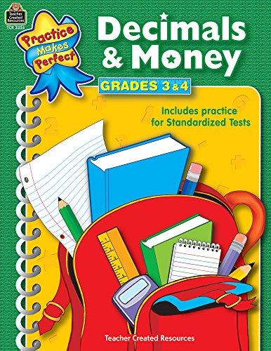 Decimals & Money Grades 3-4 (Practice Makes Perfect (Teacher Created Materials))