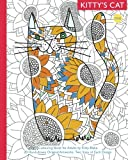 : Kitty's Cat: Book One: Colouring Book for Adults: Twenty Patterned, Paper Cats. Essential in Any Colouring Book for Grown-ups Collection. A Perfect gift for a Cat Lover (Volume 1)