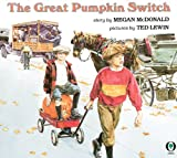 The Great Pumpkin Switch, Megan McDonald, 0531070654