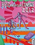 img - for The Best American Comics 2012 (The Best American Series  ) book / textbook / text book