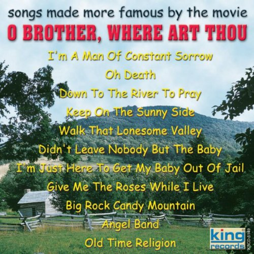 """Songs Made More Famous By The Movie """"O Brother Where Art Thou"""""""