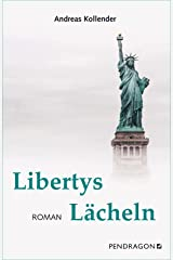 Libertys Lächeln (German Edition) Kindle Edition