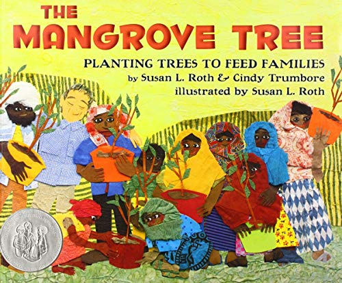 The Mangrove Tree: Planting Trees to Feed Families (The Mangrove Tree Planting Trees To Feed Families)