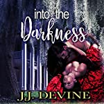 Into the Darkness | J.J. Devine