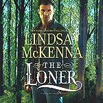 The Loner: Wyoming Series, Book 7   Lindsay McKenna