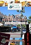 Culinary Travels - Charleston Historic and Delicious