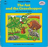 img - for The Ant and the Grasshopper and Other Favorite Fables book / textbook / text book