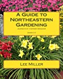 shade perennials zone 7 A Guide to Northeastern Gardening: Journeys of a Garden Designer