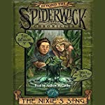 The Nixie's Song: Beyond Spiderwick Chronicles, Book One | Tony DiTerlizzi,Holly Black