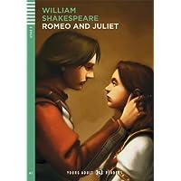 Romeo and Juliet: A2 (Stage Reader 2: Wortschatz 800)