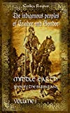 Middle-earth seen by the barbarians, Vol. 1: The indigenous peoples of Eriador and Gondor (Volume 1)